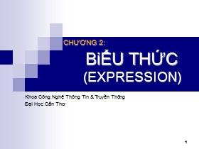 Bài giảng Lập trình hướng đối tượng C++ - Chương 2: Biểu thức (Expression)