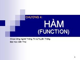 Bài giảng Lập trình hướng đối tượng C++ - Chương 4: Hàm (Function)