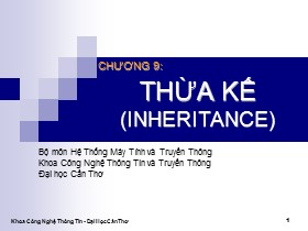Bài giảng Lập trình hướng đối tượng C++ - Chương 9: Thừa kế (Inheritance)