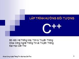 Bài giảng Lập trình hướng đối tượng C++ - Giới thiệu tổng quan