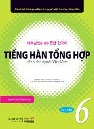 Tiếng Hàn tổng hợp dành cho người Việt Nam - Cao cấp 6